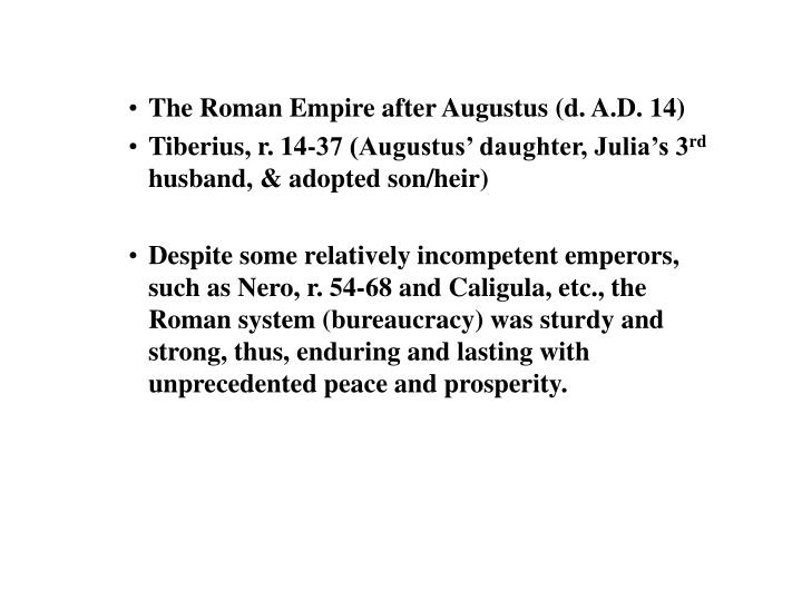 The Roman Empire after Augustus (d. A.D. 14)
