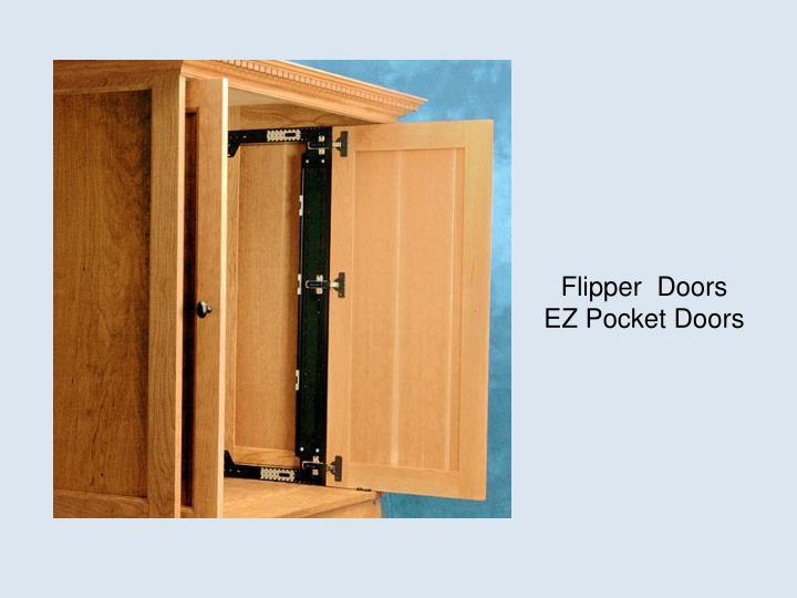 Flipper  Doors
