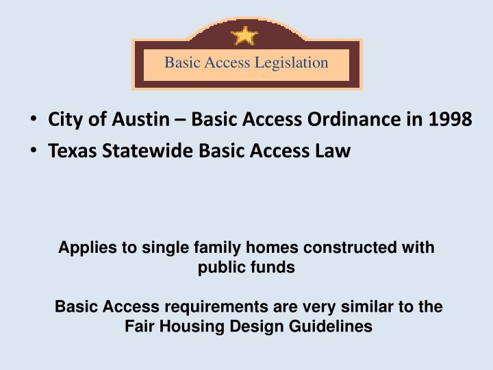 Basic Access Legislation
