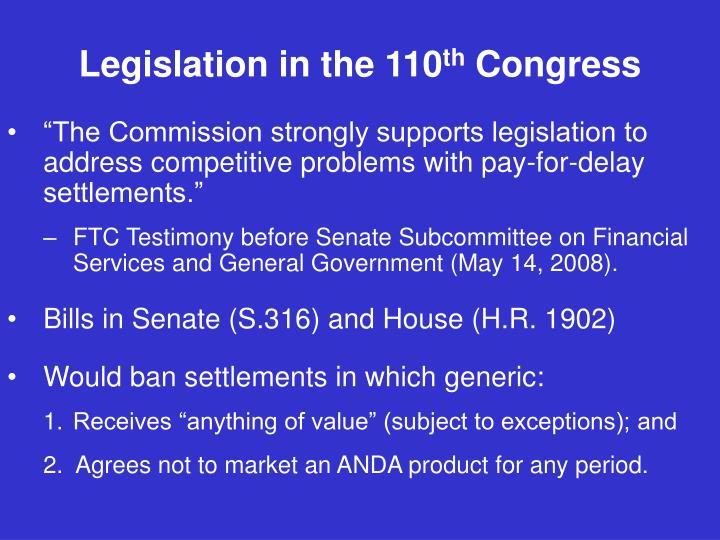 Legislation in the 110