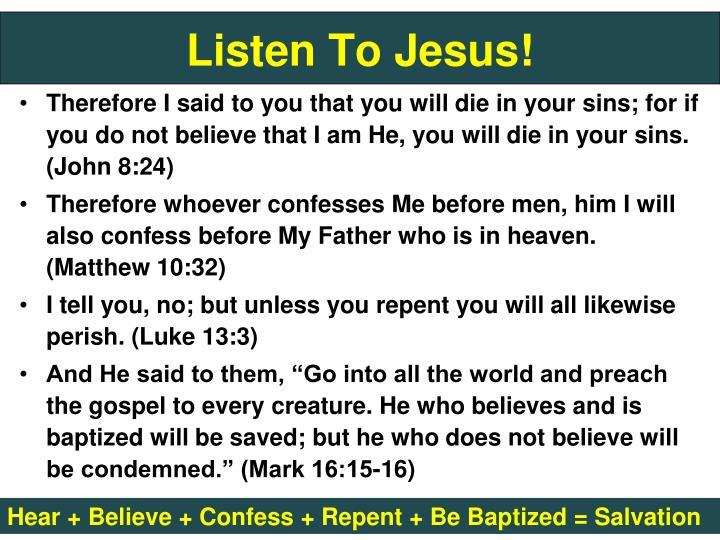 Listen To Jesus!
