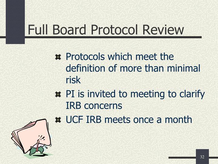 Full Board Protocol Review