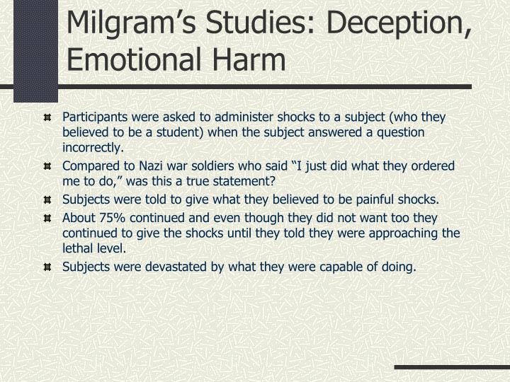 Milgram's Studies: Deception, Emotional Harm
