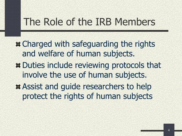 The Role of the IRB Members