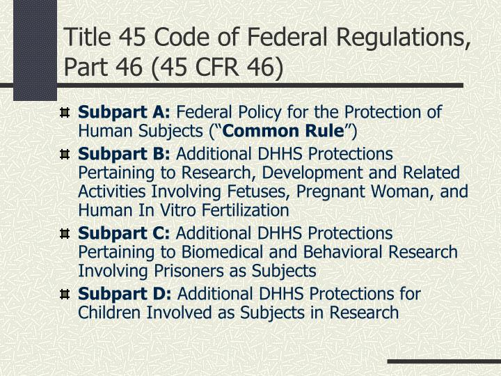 Title 45 Code of Federal Regulations, Part 46 (45 CFR 46)