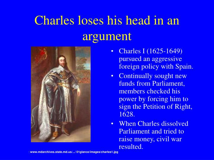 Charles loses his head in an argument