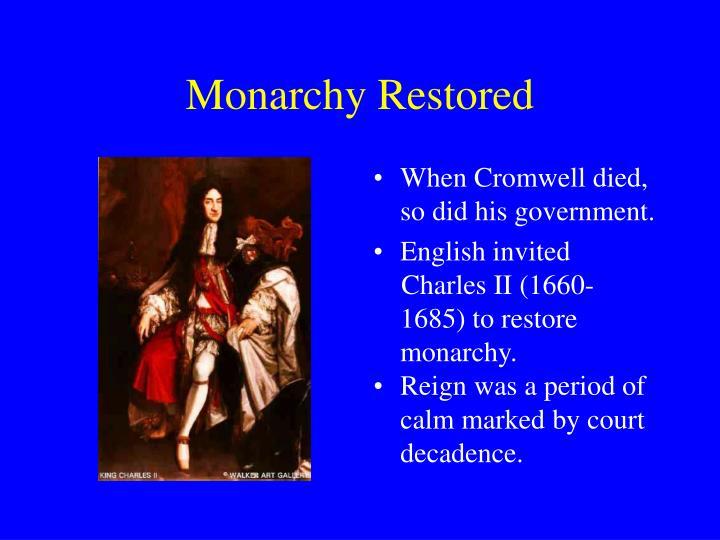 Monarchy Restored