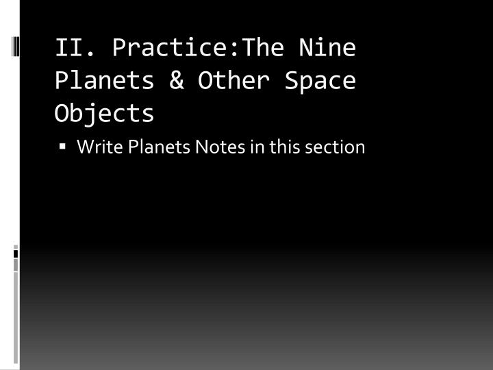 Ii practice the nine planets other space objects