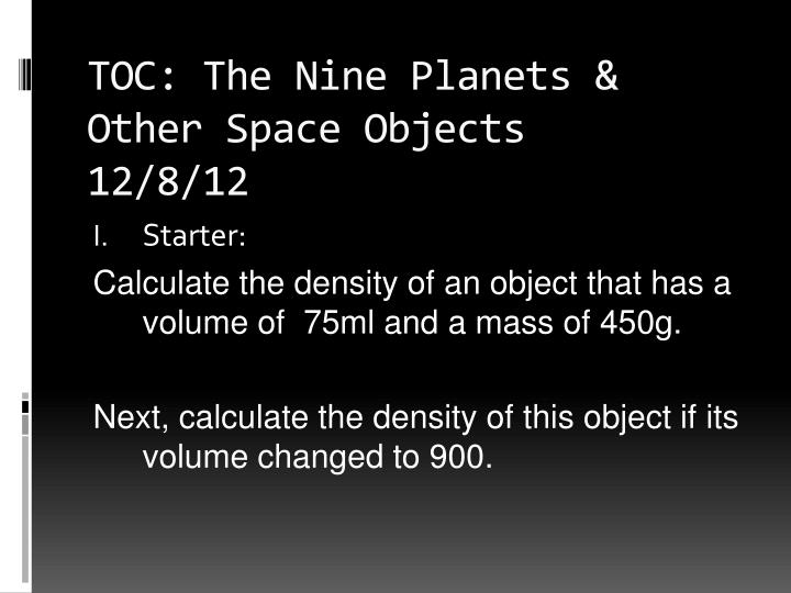 Toc the nine planets other space objects 12 8 12
