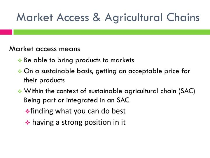 Market Access & Agricultural Chains