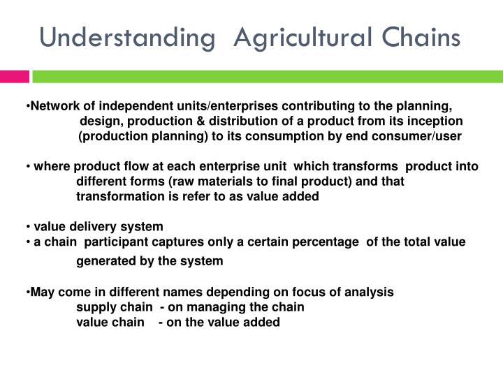 Understanding  Agricultural Chains