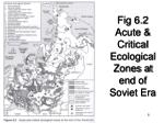 fig 6 2 acute critical ecological zones at end of soviet era