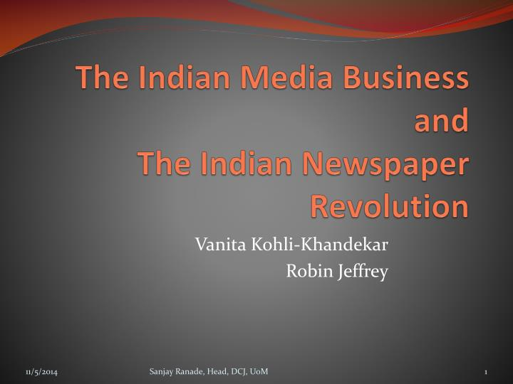 the indian media business and the indian newspaper revolution n.