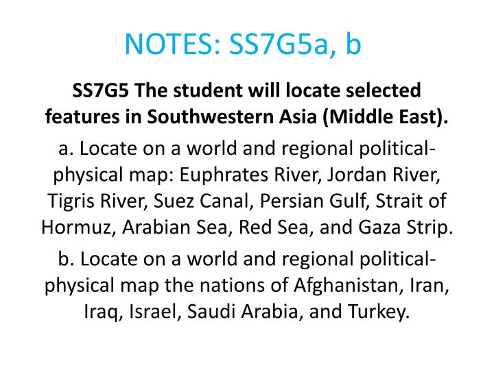 Middle East Map Euphrates River.Ppt Notes Ss7g5a B Powerpoint Presentation Id 6209536