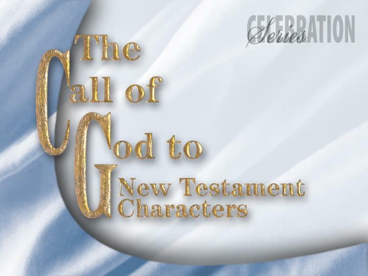 the call of god to new testament characters n.
