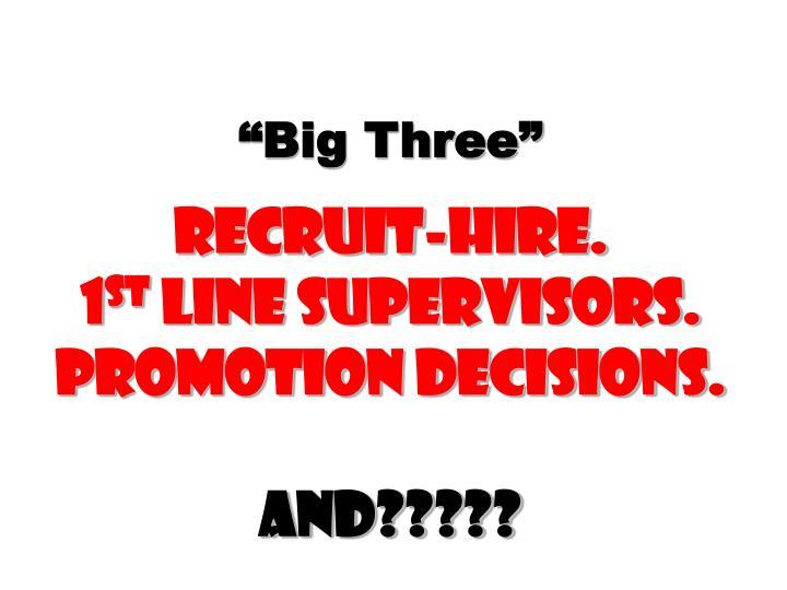 """""""Big Three"""""""