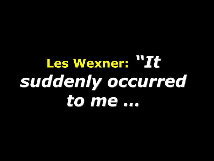 Les Wexner: