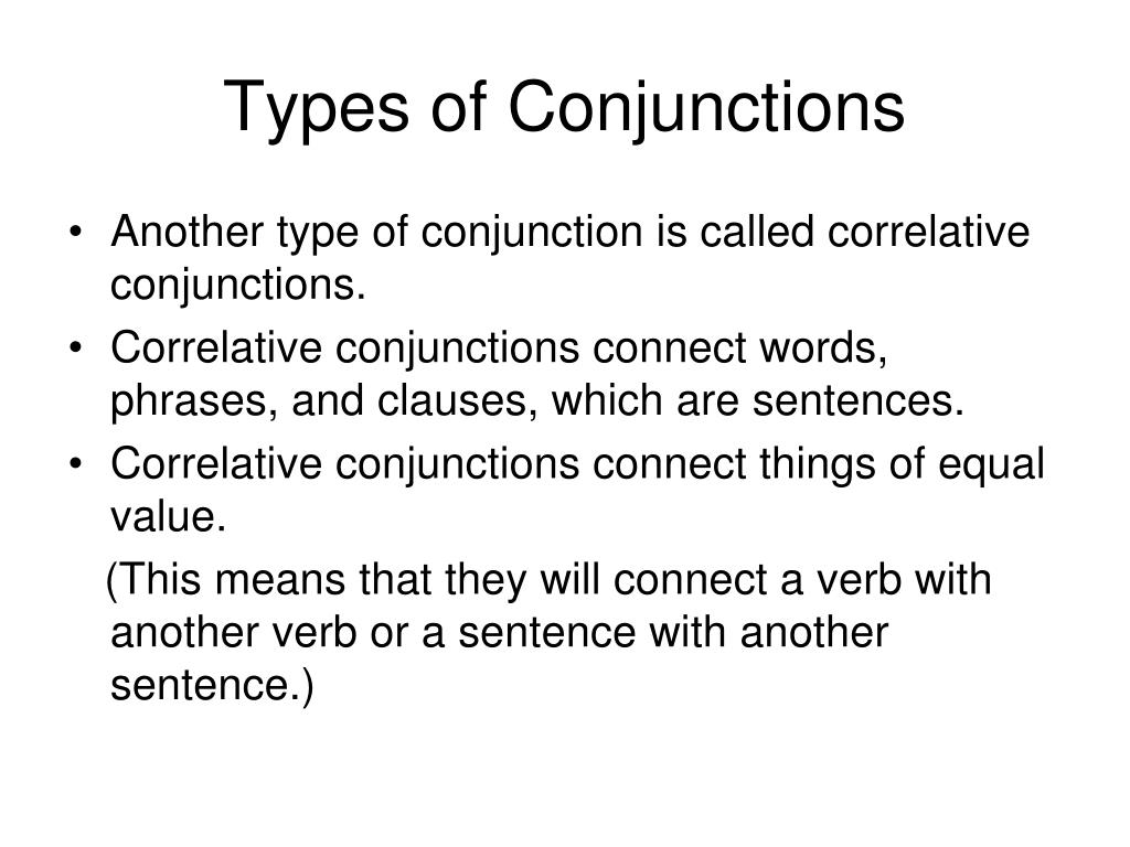 PPT - Conjunctions PowerPoint Presentation - ID:6209627