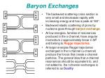 baryon exchanges