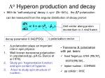l o hyperon production and decay