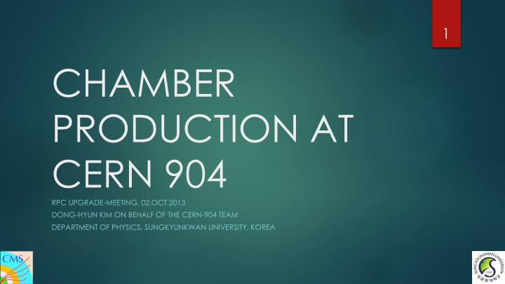chamber production at cern 904 n.