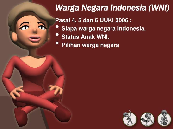 Warga Negara Indonesia (WNI)
