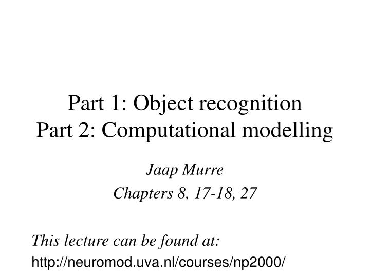 part 1 object recognition part 2 computational modelling n.