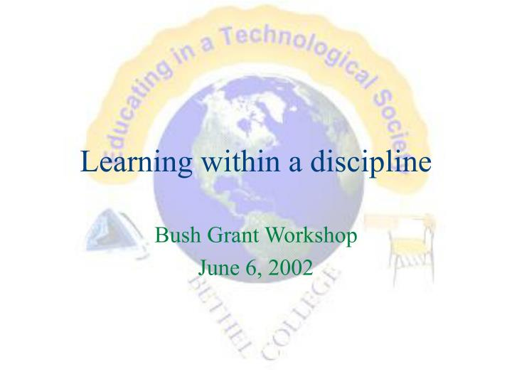 Learning within a discipline
