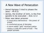 a new wave of persecution