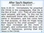 after saul s baptism acts 9 20 31 gal 1 13 24