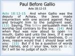 paul before gallio acts 18 12 15