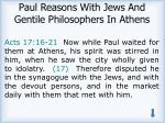 paul reasons with jews and gentile philosophers in athens