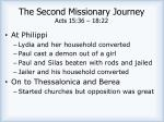 the second missionary journey acts 15 36 18 221