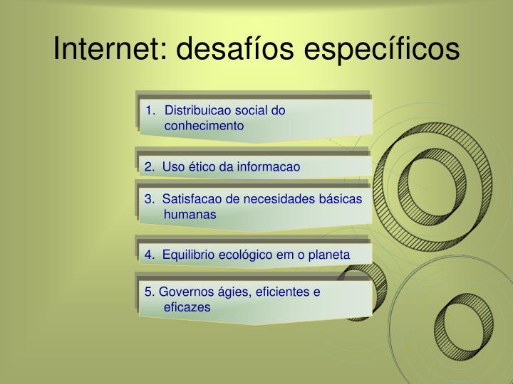 Internet: desafíos específicos