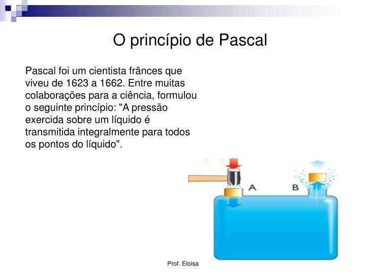 O princípio de Pascal