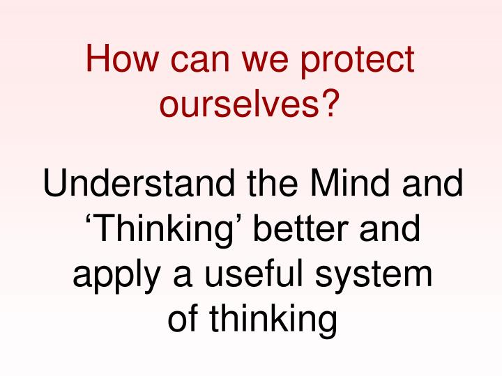 How can we protect ourselves?