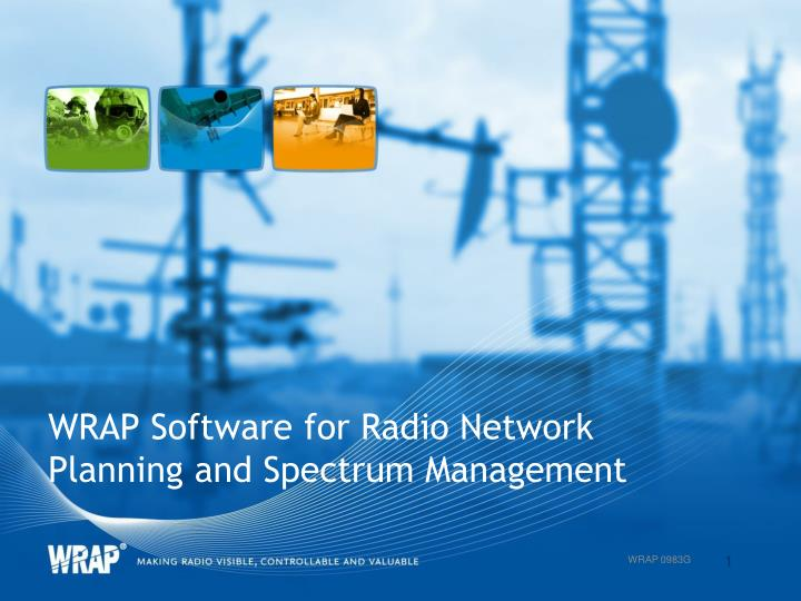 Ppt Wrap Software For Radio Network Planning And Spectrum Management Powerpoint Presentation Id 6210666
