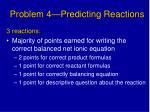 problem 4 predicting reactions