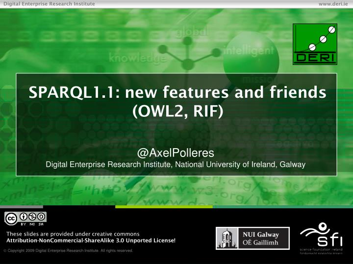 sparql1 1 new features and friends owl2 rif n.