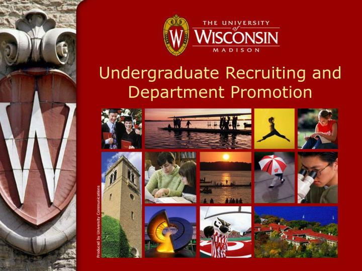 undergraduate recruiting and department promotion n.