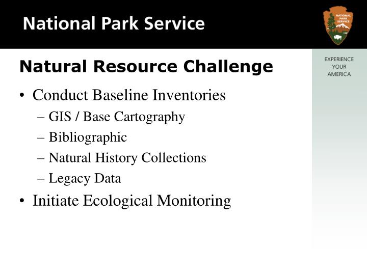 Natural resource challenge