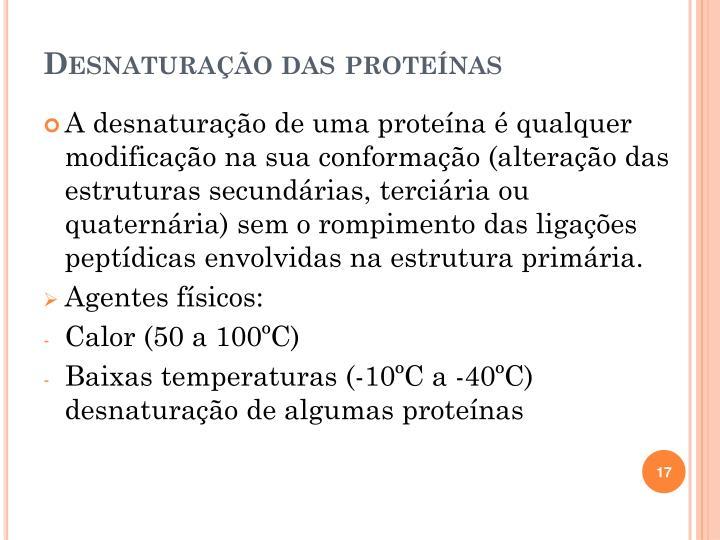 Desnaturação das proteínas