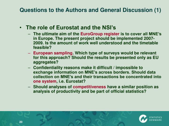 Questions to the Authors and General Discussion (1)