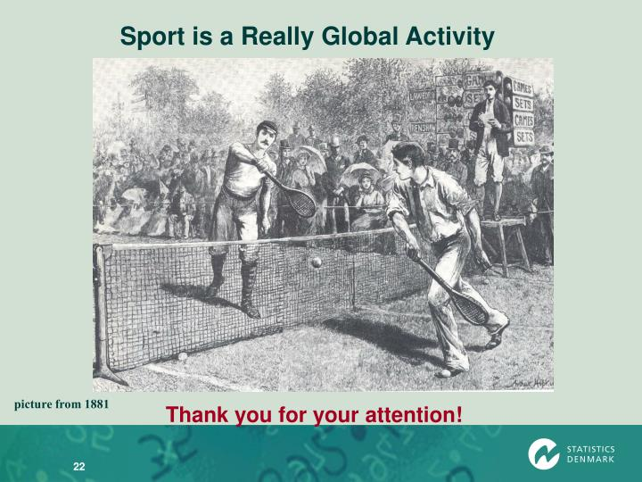 Sport is a Really Global Activity