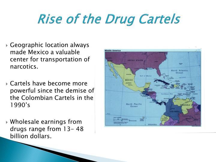 Rise of the drug cartels