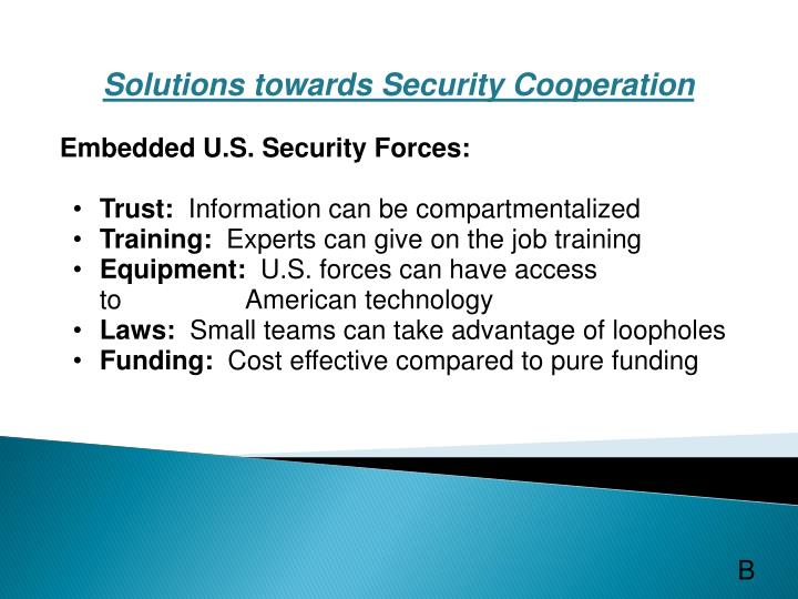 Solutions towards Security Cooperation