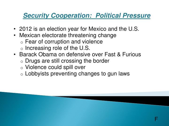 Security Cooperation: Political Pressure