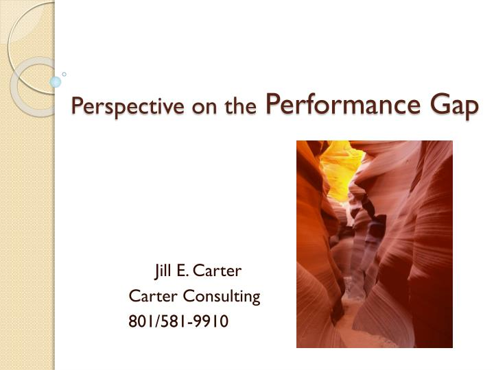 perspective on the performance gap n.