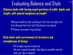 evaluating balance and style