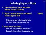 evaluating degree of finish